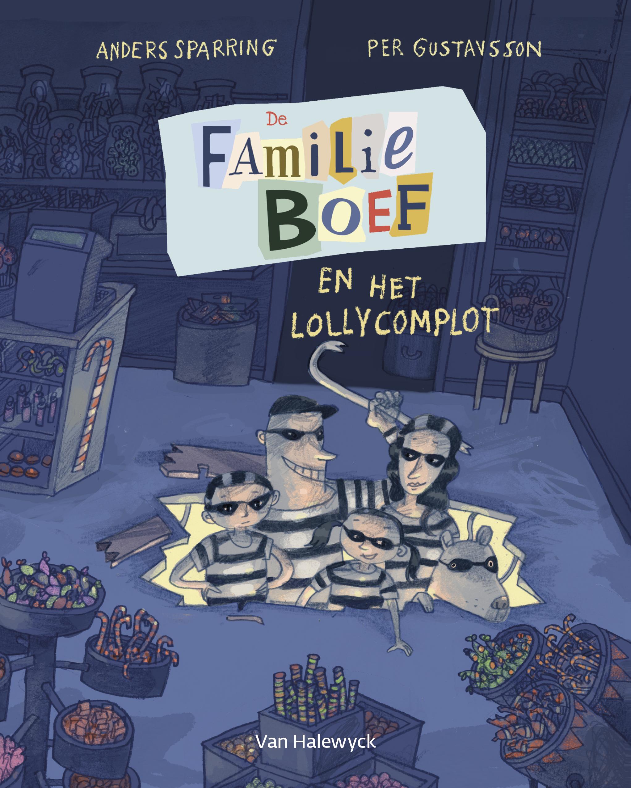 Familie Boef en het lollycomplot - Anders Sparring