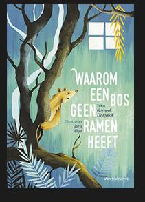 Waarom een bos geen ramen heeft - Korneel De Rynck & Joris Thys